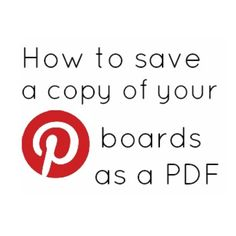 How to Save a Copy of your Pinterest Boards as a PDF #pdf, #howto, #pinterest, https://apps.facebook.com/yangutu