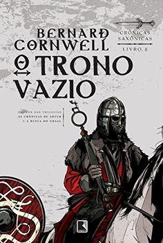 O Trono Vazio - Crônicas Saxônicas - Volume 8