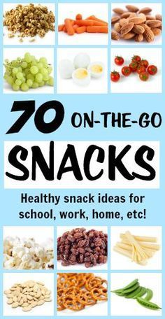 70 healthy snack ideas perfect for lunch boxes, work, around the house, and everywhere else!