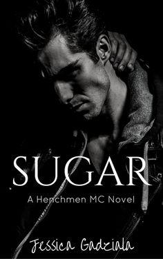 Tome Tender: Sugar by Jessica Gadziala (The Henchmen MC, #12)