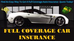 Get Full Coverage Car Insurance Quote with Monthly Rates Online