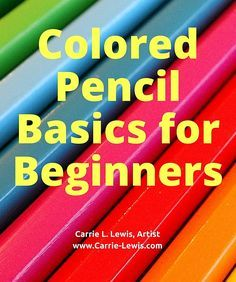 A few weeks ago, I talked about what you needed to buy if you want to get started drawing with colored pencils. This week, let's take a look at a few basics for using colored pencils.