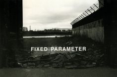 Willie Doherty — Fixed Parameter B&W Photography Secondary Research, Documentary Photography, Typography, Graphic Design, Dublin, Freedom, College, Landscape, Spring