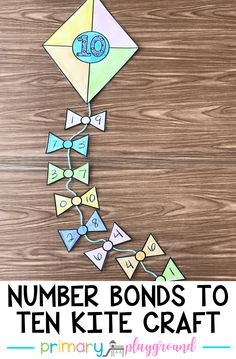 number bonds to ten kite craft You can find Number bonds and more on our website.number bonds to ten kite craft Teaching Numbers, Numbers Kindergarten, Kindergarten Math Activities, Numeracy Activities, Primary Teaching, Teaching Art, Primary School, Literacy, Number Bond Games