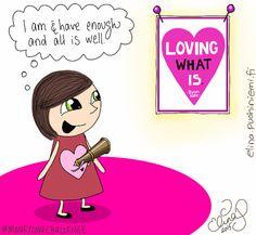 Palasia sateenkaaresta: Loving What Is