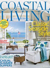 Bon Coastal Living Magazine September 2012. Classic Seaside Style
