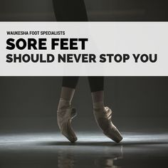 Stop Sore Feet from Slowing You Down
