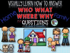 Speech Therapy VERY BASIC LEVEL Who/What/Where/Why Wh-question teaching. House/Family theme. #speechtherapy #whquestions