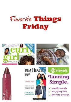 Favorite things friday! Come check out some of my favorite things and WHY!