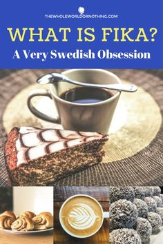 What is Fika? A Very Swedish Obsession | Sweden Travel | Swedish Culture | Swedish Traditions | Things You Should Know About Sweden | Visit Sweden | Scandinavia Backpacking
