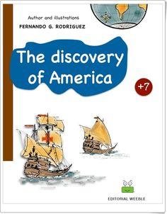 """The discovery of America"" de Fernando G. Rodríguez Social Science, Conte, Social Studies, Google Play, Cover Art, Discovery, This Book, Writing, Comics"
