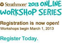 2013 Online Workshop Series - Registration is Now Open!