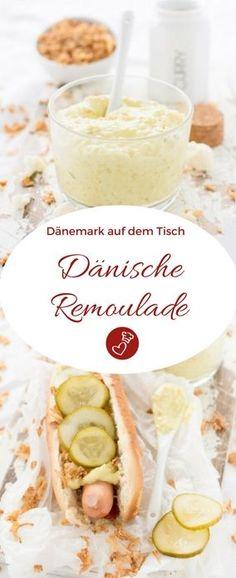 Dänische Rezepte, Dip-Rezepte: Dänische Remoulade. Nicht nur lecker zu Hot Dogs, sondern auch als Dip fantastisch #dip #dänemark #danmark #rezept