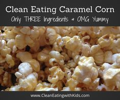 THREE Ingredients Caramel Corn - Clean Eating Recipe. Hope you enjoy it as much as we do. www.cleaneatingwithkids.com