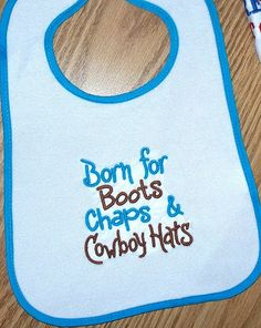 Cowboy Baby Boy Bib - Born for Boots Chaps and Cowboy Hats on Etsy, $11.00