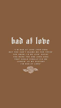 bad at love lyric