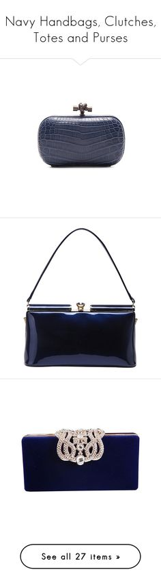 """""""Navy Handbags, Clutches, Totes and Purses"""" by melzy ❤ liked on Polyvore featuring bags, handbags, clutches, handbag's, hand bags, bottega veneta clutches, crocodile purse, clasp purse, man bag and shoulder bags"""