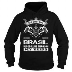 Awesome Tee BRASIL Blood Runs Through My Veins (Faith, Loyalty, Honor) - BRASIL Last Name, Surname T-Shirt T-Shirts