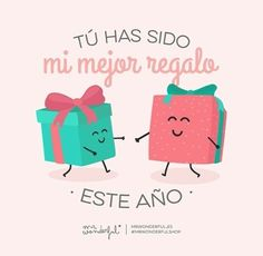 "Mr Wonderful #gift #regalo ""Tú has sido mi mejor regalo este año"". #Christmas"