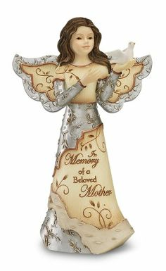 Elements Beloved Mother Angel Figurine by Pavilion, 5-Inch, Holding Dove, Inscription in Memory of a Beloved Mother Elements,http://www.amazon.com/dp/B004S2SB5C/ref=cm_sw_r_pi_dp_vCdAtb0AS2VA2ETM