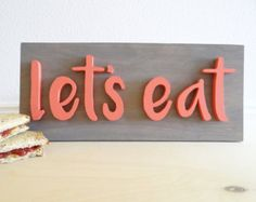 Let's eat wood sign. Home decor. Desert Twig Etsy Shop. Scroll Saw