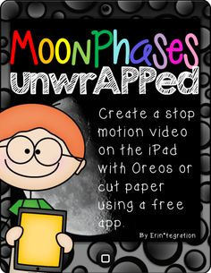 COVER Erintegration Moon Phases STEAM Stop Motion unwrAPPed tpt