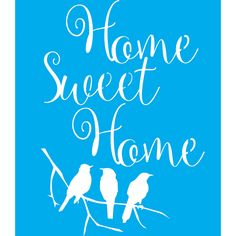 Stencil para Pintura 25x20 Home Sweet Home e 3 Pássaros LSG-020 - Litocart - PalacioDaArte