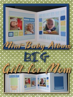 """MM_Mini-Baby Album perfect gift idea for a Mother's Day gift or a baby shower gift. Using 8"""" x 8"""" Mosaic Moments Grid Papers this accordion fold album gives you 3 double page layouts and is designed to stand up on display. Can easily be adapted for a a wedding or graduation too!"""