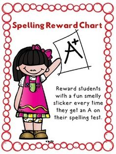 Award your students with fun smelly stickers every time they earn an A on their spelling tests.  This also includes a fun Spelling Chant at the bottom of the chart.  Enjoy!