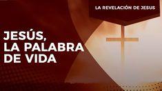 Pastor Javier Bertucci - Serie la Revelación de Jesús: Jesús, la palabra...