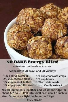 Healthy Snacks No bake energy bites. They are delicious. I use peanut butter powder, and dark chocolate chips. - These delicious little no bake energy bites are the perfect healthy snack! Healthy Sweets, Healthy Eating, Healthy Recipes, Healthy Breakfasts, Advocare Recipes, Healthy Snack Recipes, Healthy Cookies, Nutritious Meals, Peanut Butter Healthy Snacks