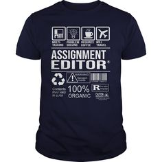 Awesome Tee For Assignment Editor T Shirts, Hoodies. Check price ==► https://www.sunfrog.com/LifeStyle/Awesome-Tee-For-Assignment-Editor-102842088-Navy-Blue-Guys.html?41382 $22.99
