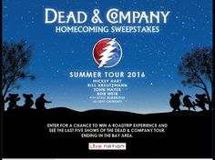 Enter The Dead & Co. Homecoming Sweepstakes for a chance to win a 7-night trip for four to Seattle, WA; Santa Ana, CA; San Diego, CA; Sacrament, CA; and San Francisco, CA!