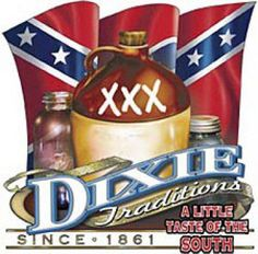 Dixie,,,,,and that's my baby girl's name!