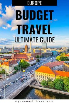 Top Tips on Budget Travel in Europe (Ultimate Guide) discounts europe travel vacation 38069559335017309 Backpacking Europe, Europe Travel Tips, Travel Deals, European Travel, Budget Travel, Travel Guides, Travel Destinations, Cheap European Destinations, Travelling Europe