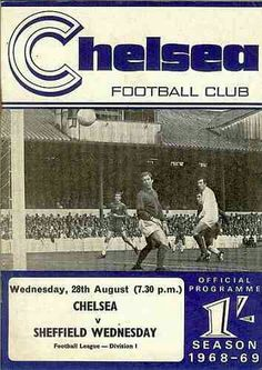 Chelsea 1 Sheffield Wed 0 in Aug 1968 at Stamford Bridge. The programme cover #Div1