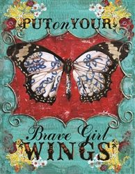 Put on Your Brave Girl Wings -- art by Melody Ross Sr1, A Course In Miracles, Girls Club, Cancer Awareness, Inspire Me, Make Me Smile, Wise Words, To My Daughter, Daughters