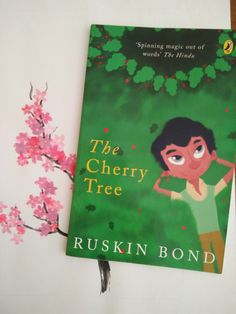 The Cherry Tree by Ruskin Bond Young George Washington, Ruskin Bond, Old Boy Names, Fruit Bearing Trees, Tree Story, Speak The Truth, Cherry Tree, Book Reader, Happy Endings