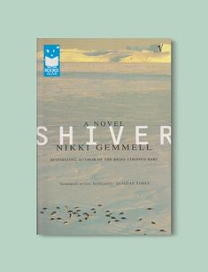 Books Set Around The World – Shiver by Nikki Gemmell. For more books that inspir… – Travel and Tourism Trends 2019 Book List Must Read, Books Everyone Should Read, Book Lists, Books To Read, Book Challenge, Reading Challenge, Australian Authors, Travel And Tourism, Travel Destinations