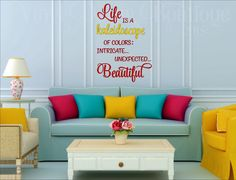 Life is a Kaleidoscope of colors  Wall Quote Wall Art Vinyl Decal Vinyl Lettering Life is a kaleidoscope of colors by VinylDecorBoutique on Etsy