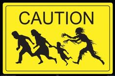 NMR 24996 Zombie Caution Decorative Poster: Home & Kitchen #zomiesigns #zombieposters #zombiedecals #warning #killzombies #zombiezpocalypse #zombiedecor #zombie_sayings #zombie_stickers #zombie_fun #thewalkingdead #theundead #thelivingdead #gag_gifts #zombie_gifts http://www.zombieinfestedworld.com/Zombie-Signs-Posters-and-Decals.html