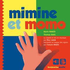 Deuxième adaptation en LSF proposée par les éditions Benjamin Médias https://itunes.apple.com/fr/book/mimine-et-momo/id1011283854?mt=11
