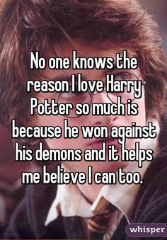 """I sometimes wish I could get a mild case of amnesia and reread the Harry Potter series again."" All confessions courtesy of Whisper. Harry Potter Quotes, Harry Potter Books, Harry Potter Love, Harry Potter Fandom, Harry Potter World, Hp Quotes, James Potter, Hogwarts Brief, Yer A Wizard Harry"