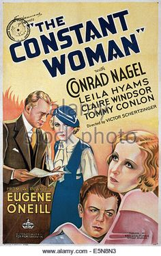 The Constant Woman (1933) Stars: Conrad Nagel, Leila Hyams, Tommy Conlon, Claire Windsor ~ Director: Victor Schertzinger
