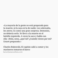 Some Quotes, Words Quotes, Sayings, Smart Quotes, Best Quotes, Frases Bro, Quotes Bukowski, Broken Book, Tan Solo