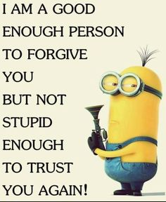 Forgive doesn't mean trust