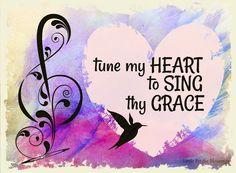 Little Birdie Blessings : Tune My Heart to Sing Thy Grace