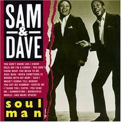 the fabulous SAM AND DAVE . soul men