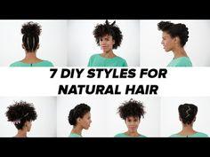 Natural Hair - 7 DIY Ideas! (Tutorial) - YouTube
