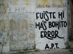 """""""Fuiste mi más bonito error"""" - Acción Poética T. (:("""